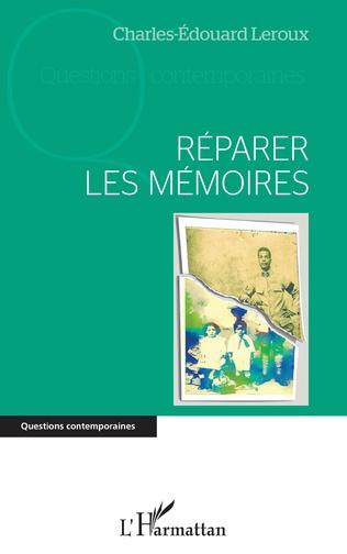 Couverture Réparer les mémoires
