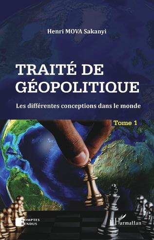 Couverture Traité de géopolitique Tome 1