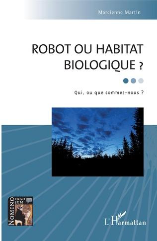 Couverture Robot ou habitat biologique ?