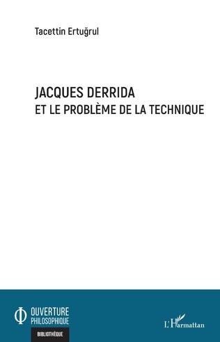 Couverture Jacques Derrida et le problème de la technique