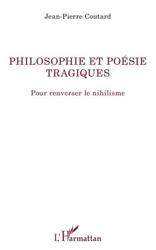 Couverture Philosophie et poésie tragiques