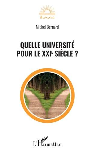 Couverture Quelle université pour le XXIe siècle ?