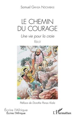 Couverture Le chemin du courage