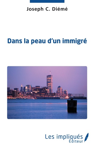 Couverture Dans la peau d'un immigré
