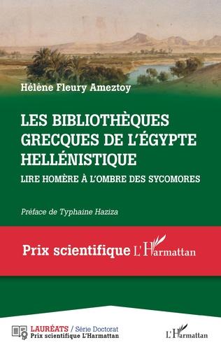 Couverture Les bibliothèques grecques de l' Égypte hellénistique