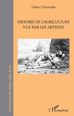 Couverture Histoire de l'agriculture vue par les artistes