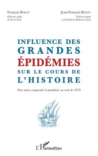 Couverture Influence des grandes épidémies sur le cours de l'histoire
