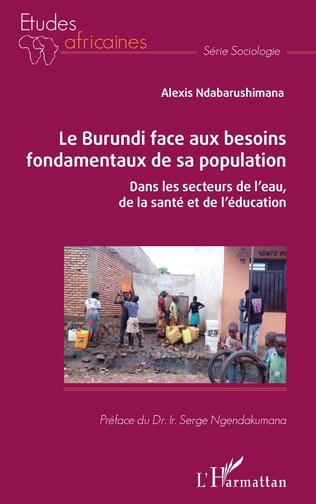 Couverture Le Burundi face aux besoins fondamentaux de sa population