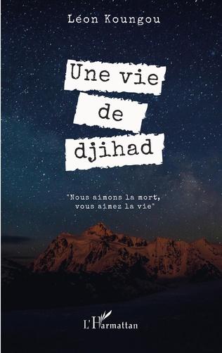Couverture Une vie de djihad