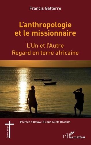 Couverture L'anthropologie et le missionnaire.