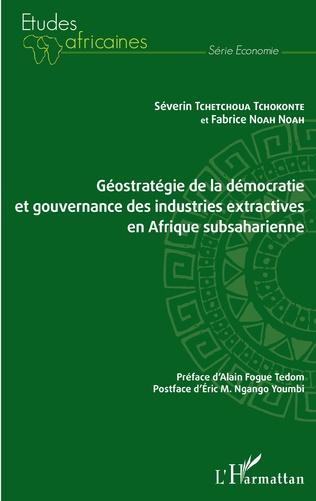 Couverture Géostratégie de la démocratie et gouvernance des industries extractives en Afrique subsaharienne