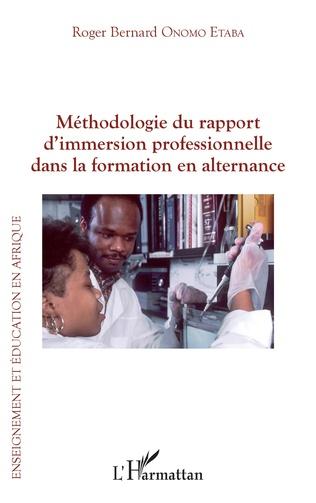 Couverture Méthodologie du rapport d'immersion professionnelle dans la formation en alternance