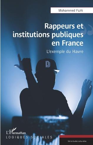 Couverture Rappeurs et institutions publiques en France