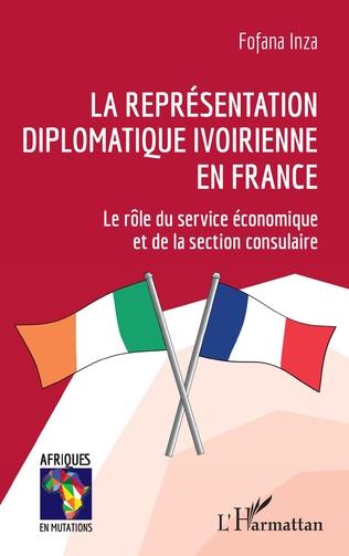 Couverture La représentation diplomatique ivoirienne en France