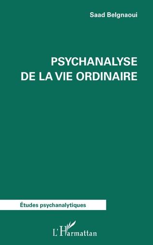 Couverture Psychanalyse de la vie ordinaire