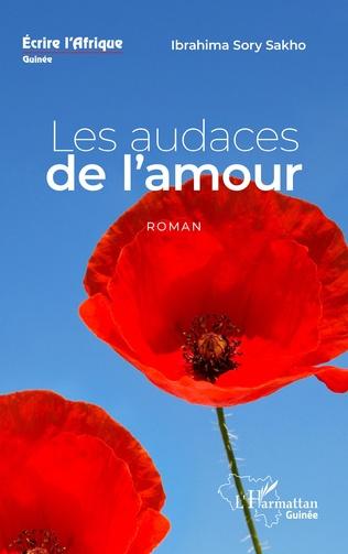 Couverture Les audaces de l'amour. Roman