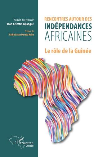 Couverture Rencontres autour des indépendances africaines