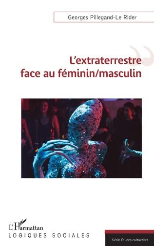 Couverture L'extraterrestre face au féminin/masculin