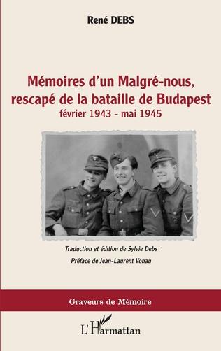 Couverture Mémoires d'un Malgré-nous, rescapé de la bataille de Budapest