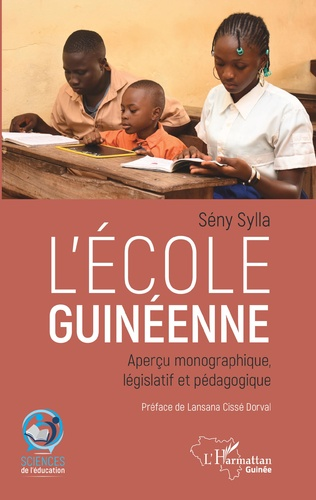 Couverture L'école guinéenne. Aperçu monographique, législatif et pédagogique