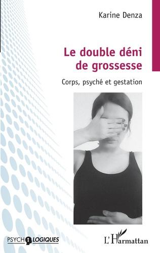 Couverture Le double déni de grossesse