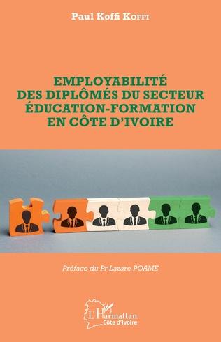 Couverture Employabilité des diplômés du secteur éducation-formation en Côte d'Ivoire