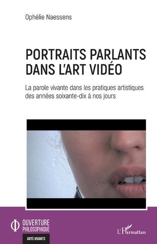 Couverture Portraits parlants dans l'art vidéo