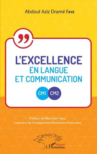 Couverture L'excellence en langue et communication CM1-CM2