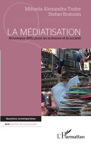 Couverture La médiatisation