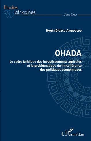 Couverture OHADA. Le cadre juridique des investissements agricoles et