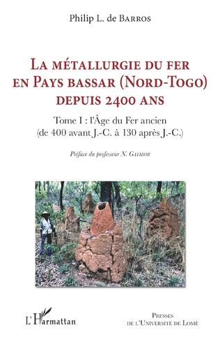 Couverture La métallurgie du fer en pays Bassar (Nord-Togo) depuis 2400 ans