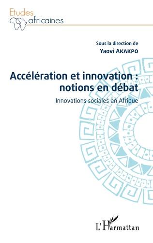 Couverture Accélération et innovation : notions en débat