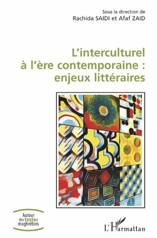 Couverture L'interculturel à l'ère contemporaine : enjeux littéraires