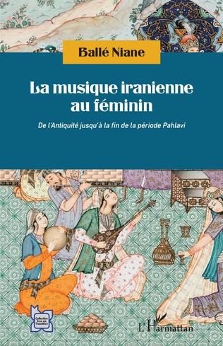 Couverture La musique iranienne au féminin
