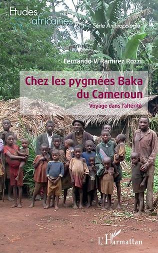 Couverture Chez les pygmées Baka du Cameroun