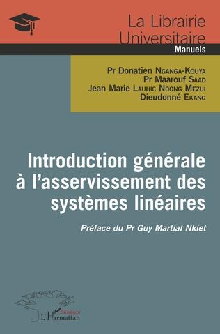 Couverture Introduction générale à l'asservissement des systèmes linéaires