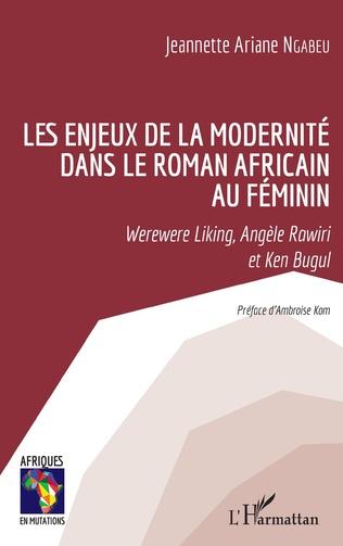 Couverture Les enjeux de la modernité dans le roman africain au féminin