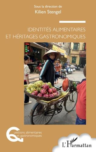 Couverture Identités alimentaires et héritages gastronomiques
