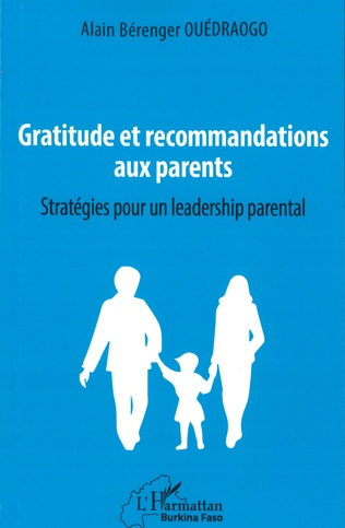 Couverture Gratitude et recommandations aux parents