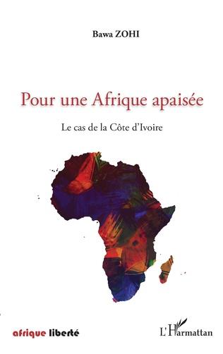 Couverture Pour une Afrique apaisée