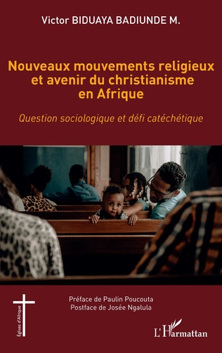 Couverture Nouveaux mouvements religieux et avenir du christianisme en Afrique