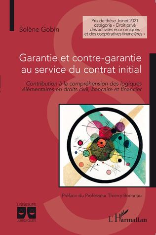 Couverture Garantie et contre-garantie au service du contrat initial