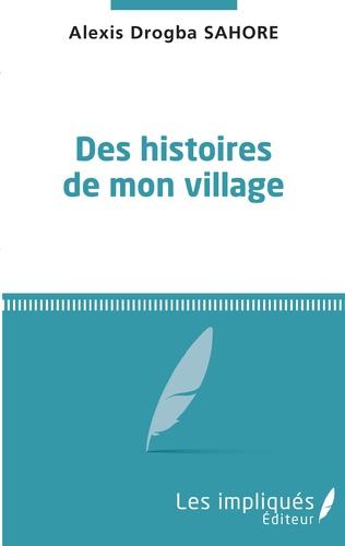 Couverture Des histoires de mon village