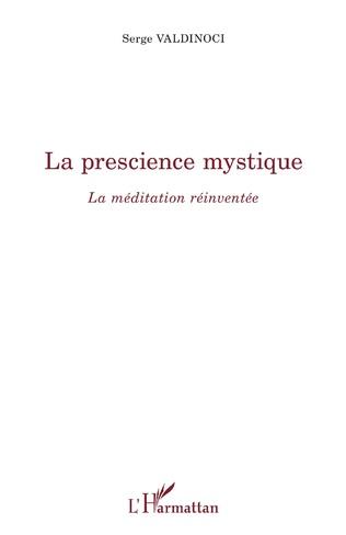 Couverture La prescience mystique