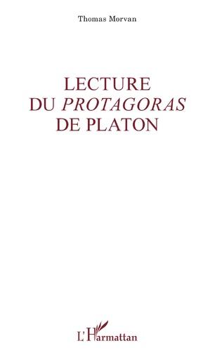 Couverture Lecture du <em>Protagoras</em> de Platon
