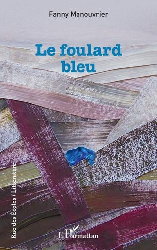 Couverture Le foulard bleu