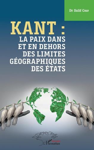 Couverture Kant : la paix dans et en dehors des limites géographiques des États