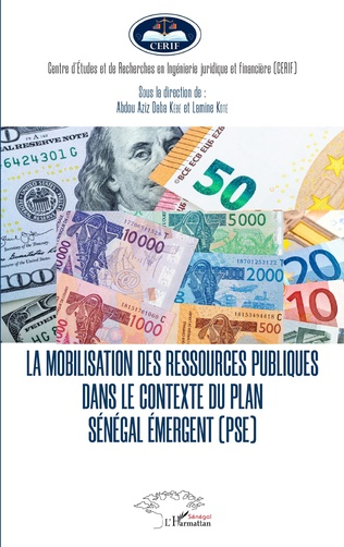 Couverture La mobilisation des ressources publiques dans le contexte du plan Sénégal émergent (PSE)