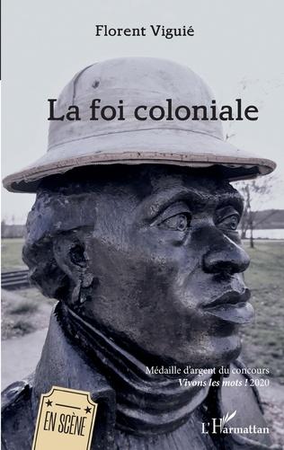 Couverture La foi coloniale