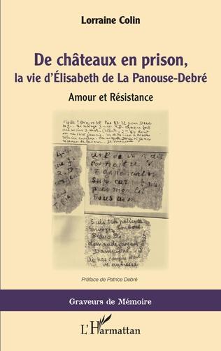 Couverture De chateaux en prison, la vie d'Élisabeth de La Panouse-Debré